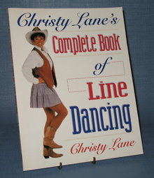Christy Lane's Complete Book of Country Line Dancing by Christy Lane