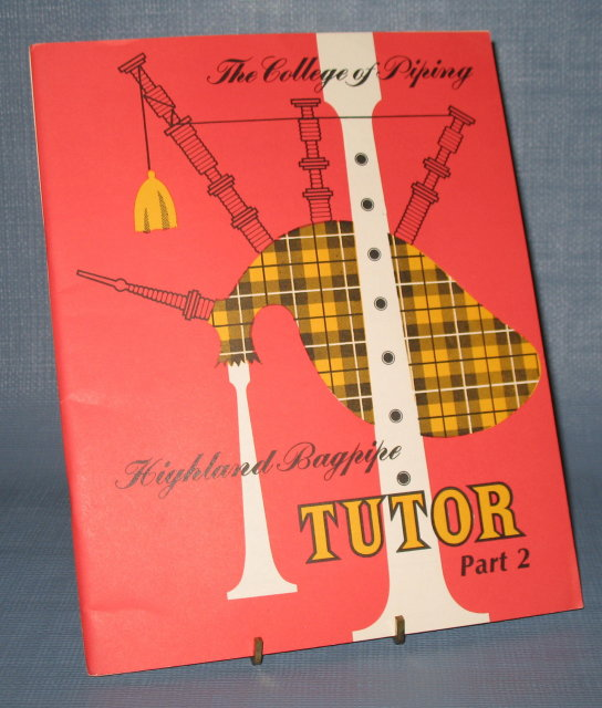Highland Bagpipe Tutor, Part Two