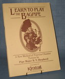 Learn to Play the Bagpipe by Pipe Major R. T. Shepherd