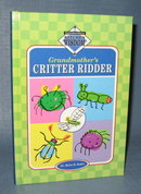 Grandmother's Critter Ridder by Dr. Myles H. Bader