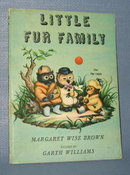 Little Fur Family by Margaret Wise Brown, pictures by Garth Williams