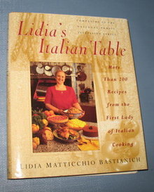 Lidia's Italian Table by Lidia Matticchio Bastianich