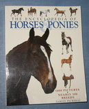 The Encyclopedia of Horses and Ponies by Tamsin Pickeral