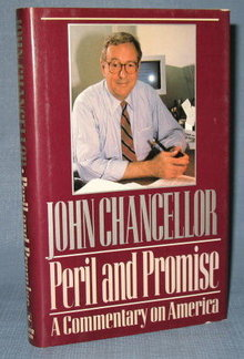 Peril and Promise, A Commentary on America by John Chancellor