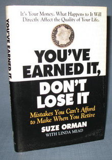 You've Earned It, Don't Lose It by Suze Orman with Linda Mead