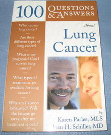 100 Questions and Answers about Lung Cancer by Karen Parles and Joan H. Schiller