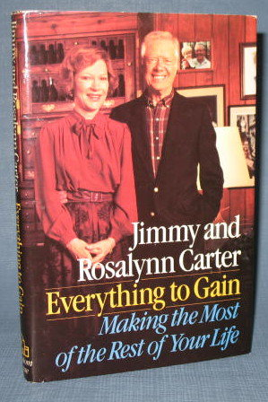 Everything to Gain by Jimmy and Rosalynn Carter