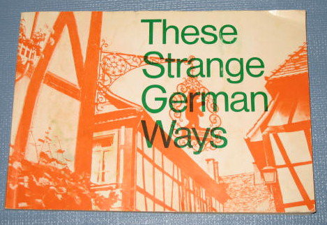 These Strange German Ways