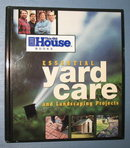 Essential Yard Care and Landscaping Projects from This Old House Books
