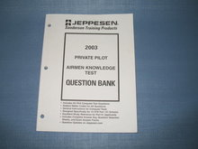 Jeppesen 2003 Private Pilot Airmen Knowledge Test Question Bank