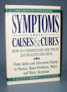 Symptoms: Their Causes and Cures from the editors of Prevention and Rodale Press