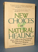 New Choices in Natural Healing from Rodale Press