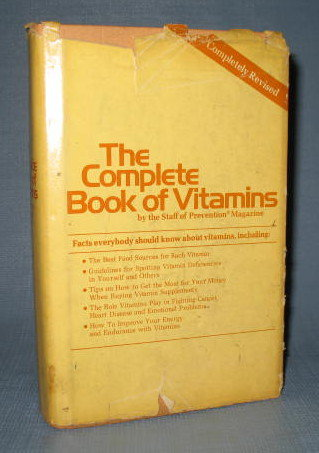 The Complete Book of Vitamins from Rodale Press