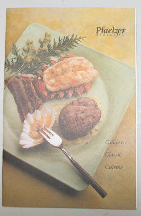 Pfaelzer Brothers Guide to Classic Cuisine