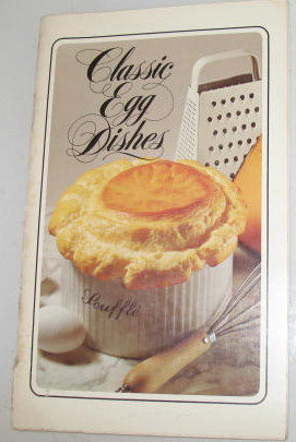Classic Egg Dishes