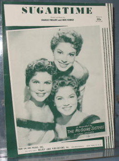 Sugartime as recorded by The McGuire Sisters sheet music
