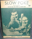 Slow Poke sheet music by Pee Wee King, Redd Stewart and Chilton Price