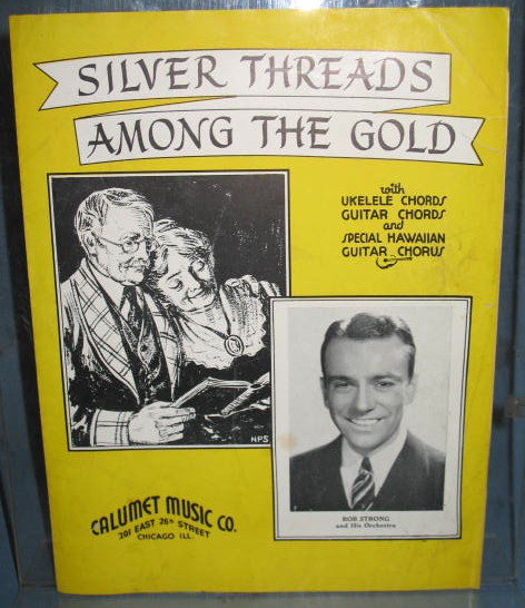 Silver Threads Among the Gold sheet music with ukelele and guitar  chords and special Hawaiian Guitar chorus