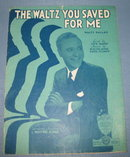 The Waltz You Saved for Me sheet music