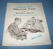 Hobby-Lesson Course for Wurlitzer Organs