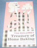 The Calumet Treasury of Home Baking