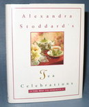 Alexandra Stoddard's Tea Celebrations