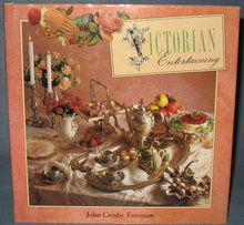 Victorian Entertaining by John Crosby Freeman