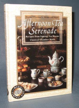 Sharon O'Connor's Menus and Music : Afternoon Tea Serenade