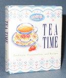 Tea Time by M. Dalton King