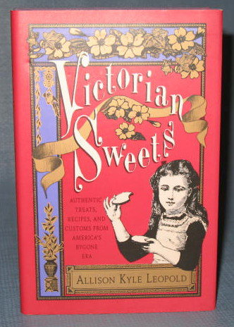Victorian Sweets by Allison Kyle Leopold