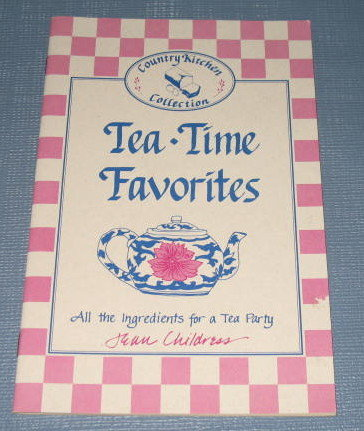 Tea-Time Favorites by Jean Childress