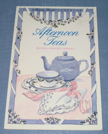 Afternoon Teas by Pam McKee, Lin Webber, and Ann Krum