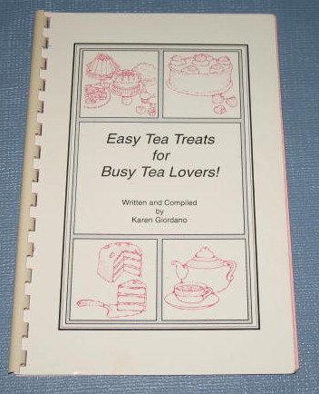 Easy Tea Treats for Busy Tea Lovers by Karen Giordano
