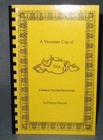 A Victorian Cup of Tea by Frances Norton