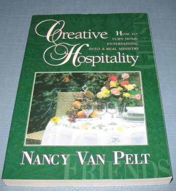 Creative Hospitality by Nancy Van Pelt