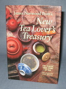 James Norwood Pratt's New Tea Lover's Treasury
