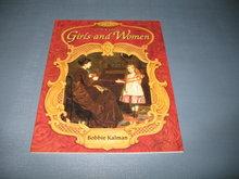 19th Century Girls and Women by Bobbie Kalman