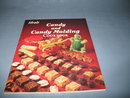 Ideals Candy and Candy Molding Cookbook by Mildred Brand