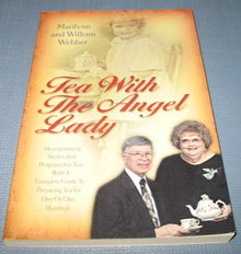 Tea with the Angel Lady by Marilynn and William Webber
