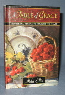 A Table of Grace by Alda Ellis