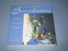 Gail Greco's New Secrets of Entertaining