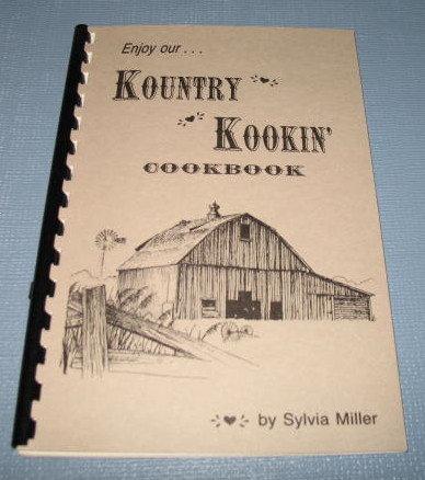 Enjoy Our Kountry Kookin' Cookbook by Sylvia Miller