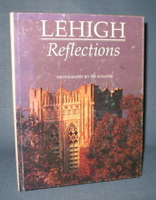 Lehigh Reflections - photography by Jim Schafer