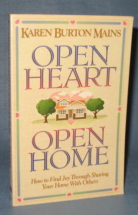 Open Heart Open Home by Karen Burton Mains