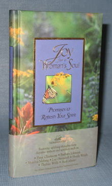 Joy for a Woman's Soul : Promises to Refresh Your Spirit from Zondervan