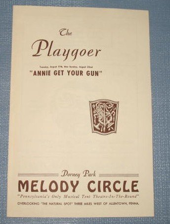 Annie Get Your Gun  at Dorney Park Melody Circle playbill
