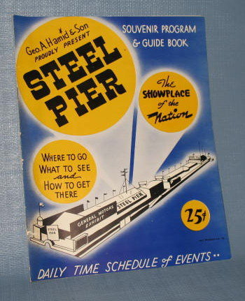 Atlantic City Steel Pier souvenir program and guide book