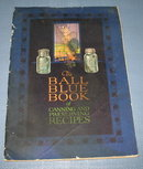 The Ball Blue Book of Canning and Preserving Recipes, Edition M