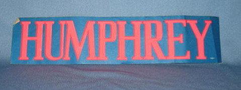 Humphrey Bumper Sticker