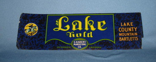 Lake Gold - Lake County Mountain Bartlett Pears fruit crate label